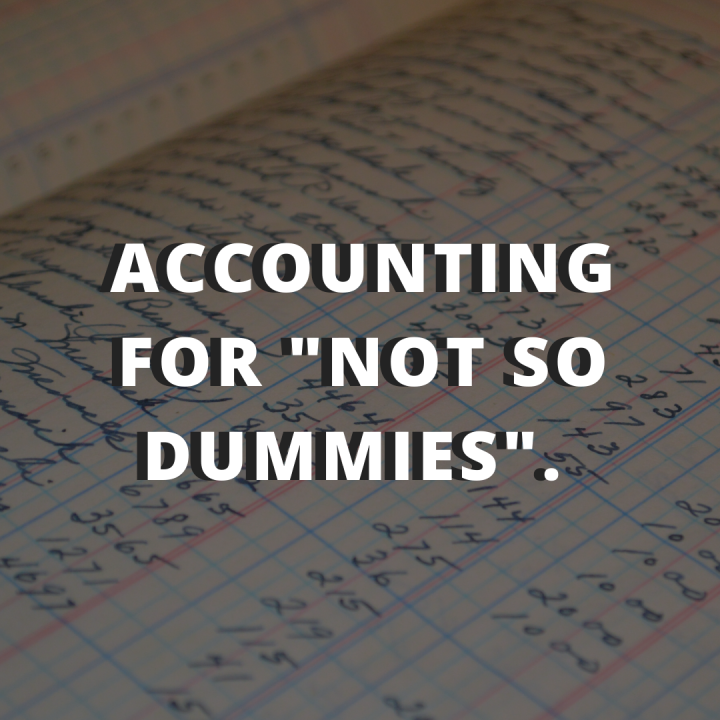 "Accounting for not so ""dummies"""